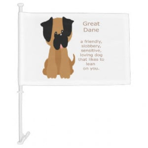 Funny Great Dane Quote Dog Pet Animal Car Flag