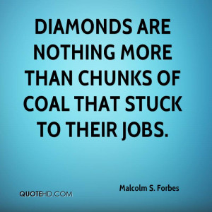 Malcolm S. Forbes Quotes