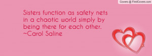 Sisters function as safety nets in a chaotic world simply by being ...