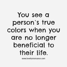 person's true colors life quotes life life lessons inspiration fake ...