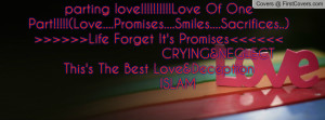 parting love!!!!!Love Of One Part!!!!!(Love....Promises....Smiles ...