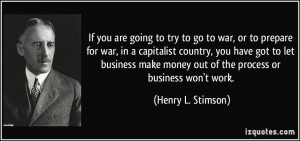 If you are going to try to go to war, or to prepare for war, in a ...