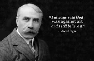 edward elgar god was against art