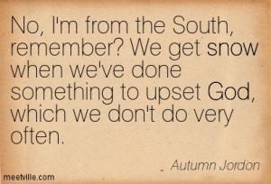 Quotation-Autumn-Jordon-god-snow-Meetville-Quotes-148605