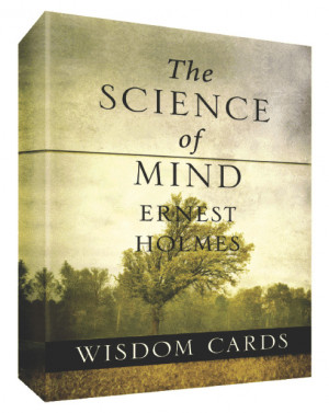 ernest holmes the science of mind wisdom cards contain powerful quotes ...
