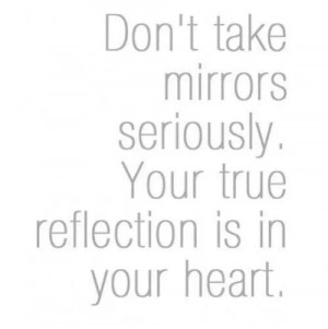 Life's reflections.