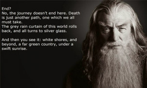 Lord Of The Rings Quotes Gandalf Gandalf-death-quote-lord-of- ...