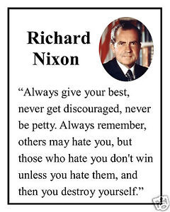 Richard-Nixon-always-give-Famous-Quote-8-x-10-Photo-Picture-np2