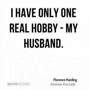 Florence Harding Husband Quotes