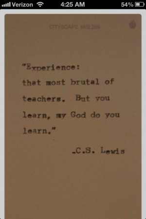 Lewis quote on experience. Brutal