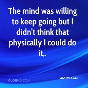 Andrew Gaze Quotes