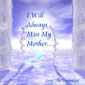 ... miss u mother quotes and sayings time by critic is an i miss u mother