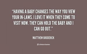 quote-Matthew-Broderick-having-a-baby-changes-the-way-you-93042.png