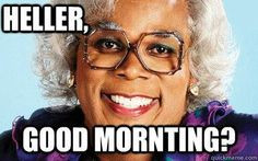 heller madea more hilarious quotes laugh medea quotes funny pics funny ...