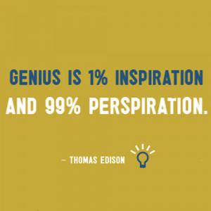 Nice words from Thomas Edison.
