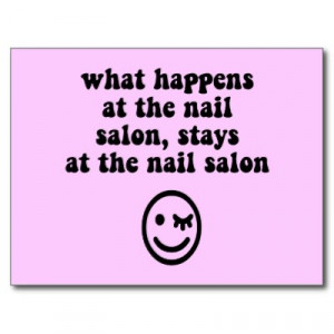 Nail salon quotes and sayings quotesgram for Salon quotes about beauty