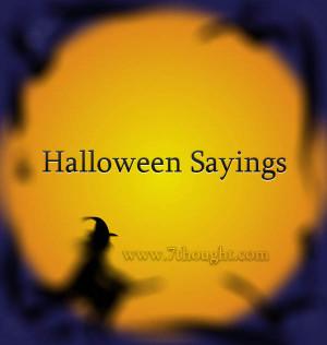 Home Sayings Halloween Sayings Halloween Sayings