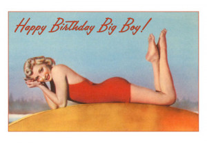 Happy Birthday Big Boy, Pin-up in Bathing Suit