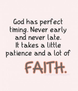 God Has Perfect Timing Quote