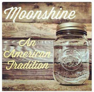 Moonshine... if you can buy it in a store it isn't the real deal.