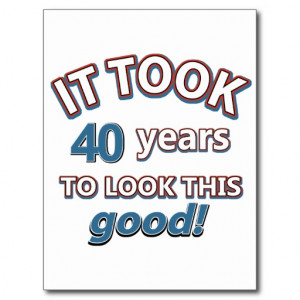 40th year old birthday designs postcard