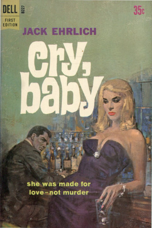 165 Jack Ehrlich Cry Baby Dell062 Cry Baby Movie Quotes