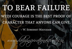 ... best proof of character that anyone can give. ~ W. Somerset Maugham