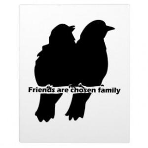 Friends are chosen Family Bird Silhouette Quote Photo Plaque