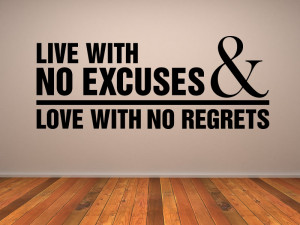 Live With No Excuses & Love With No Regrets Quote Wall Stickers Art ...