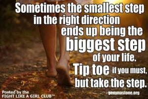 Baby steps is key! Take it! #babysteps