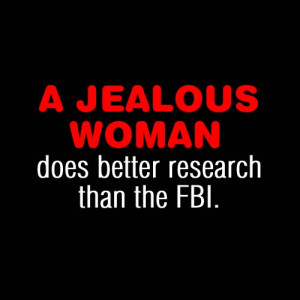 Jealous Woman - Funny Quote Picture