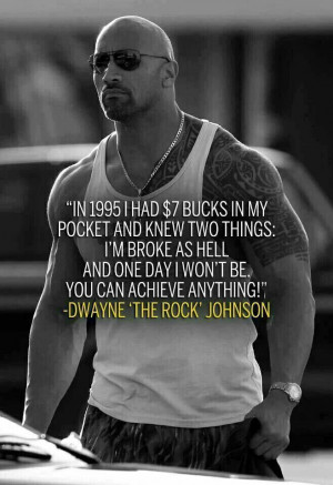 Awesome quote from Dwayne Johnson..