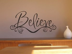 Believe Quotes and Sayings