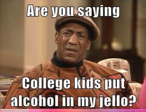 Poor Bill Cosby.....too funny!!!