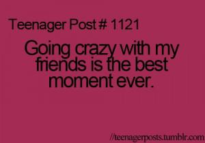 , best friends, best moment, crazy, ever, friends, fun, going crazy ...