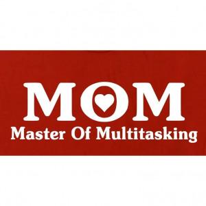 MOM Master of Multitasking