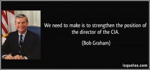 More Bob Graham Quotes