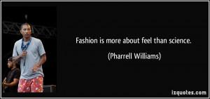 More Pharrell Williams Quotes