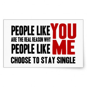 Stay Single! Funny Rude Insult Rectangular Sticker