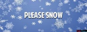 Facebook Cover Please Snow Quotes Facebook Cover
