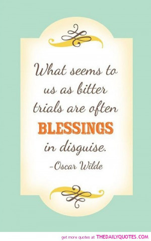 ... -seems-to-us-as-bitter-trials-oscar-wilde-quotes-sayings-pictures.jpg