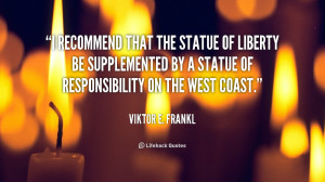 recommend that the Statue of Liberty be supplemented by a Statue of ...