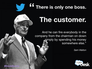 Customer is boss - Quote by Sam Walton