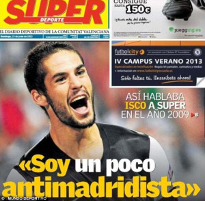Front page news: Isco's 'antimadridista' quotes were dug up by Catalan ...