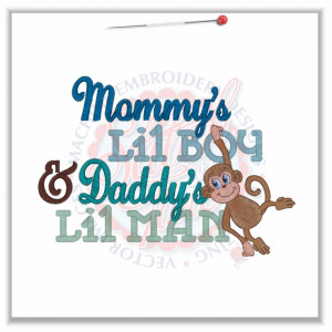 Sayings (4609) Mommy's Lil Boy, Daddy's Lil Man 5x7