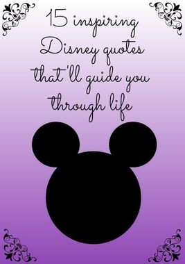 15 Heartwarming Disney Quotes That'll Guide You Through Life