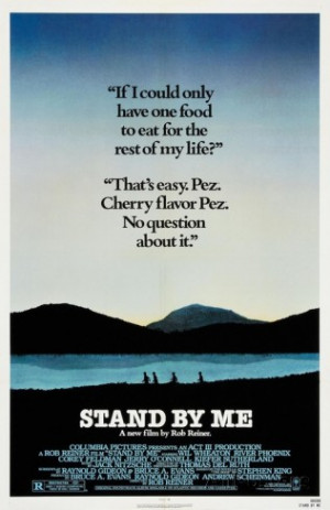 Stand By Me Quote Border Movie Poster Poster