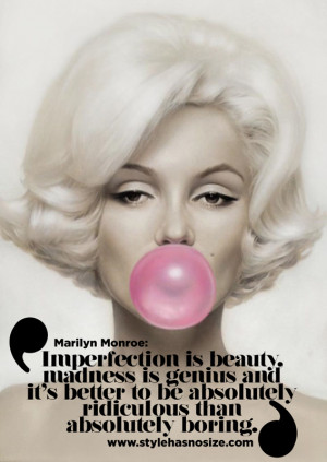 "Beautiful quote by Marilyn Monroe: ""Imperfection is beauty, madness ..."