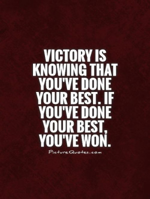 Victory Quotes Do Your Best Quotes