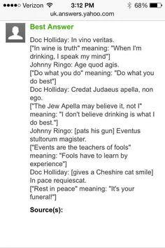 Translation of Latin dialogue between Doc Holliday & Johnny Ringo More